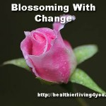 Blossoming with Change