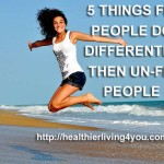 5 Things FIT People Do Differently Then UN-FIT People