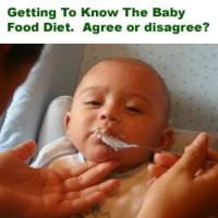Getting To Know The Baby Food Diet