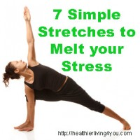 7 Simple Stretches to Melt your Stress