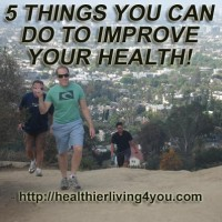 Incorporate 5 Things to Improve Your Health